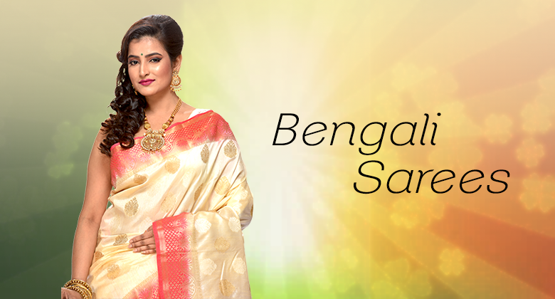 Top Ethnic Bengali Sarees collection Of West Bengal