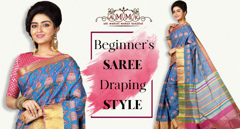 Beginner's Guide for Saree Draping - AMMK
