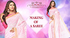 Brief Information About Making Sarees
